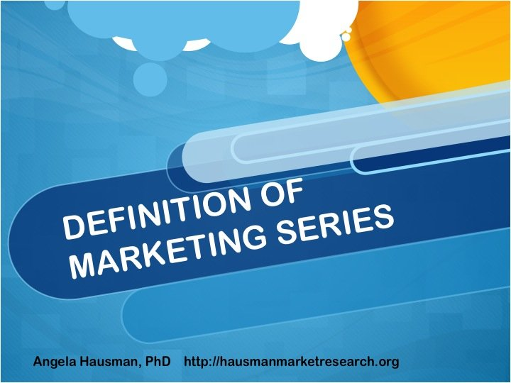 definition of marketing series